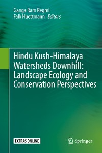 Cover Hindu Kush-Himalaya Watersheds Downhill: Landscape Ecology and Conservation  Perspectives