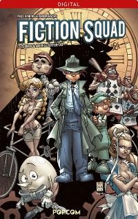 Cover Fiction Squad 01: Es zerbrach am hellichten Tag