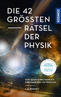 Cover Die 42 größten Rätsel der Physik