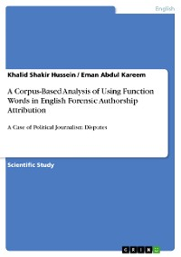 Cover A Corpus-Based Analysis of Using Function Words in English Forensic Authorship Attribution