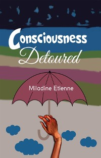 Cover Consciousness Detoured
