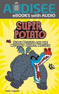 Cover Super Potato and the Mutant Animal Mayhem