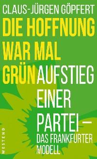 Cover Die Hoffnung war mal grün