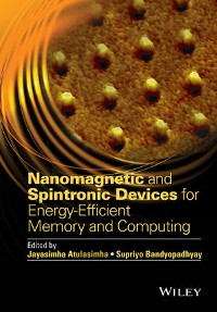 Cover Nanomagnetic and Spintronic Devices for Energy-Efficient Memory and Computing