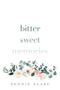Cover Bitter Sweet Memories