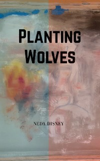 Cover Planting Wolves