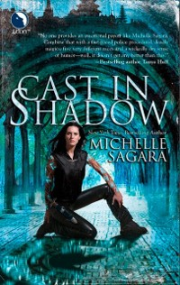 Cover Cast In Shadow (The Chronicles of Elantra, Book 1)