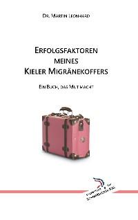 Cover Erfolgsfaktoren meines Kieler Migränekoffers