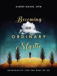 Cover Becoming an Ordinary Mystic