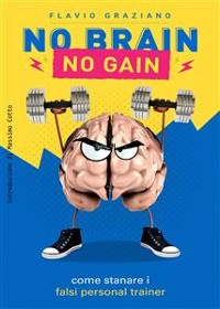 Cover No Brain - No Gain