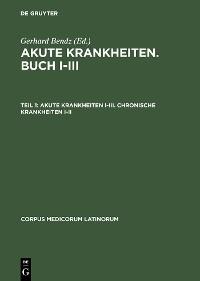 Cover Akute Krankheiten I–III. Chronische Krankheiten I–II