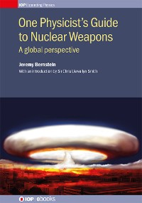Cover One Physicist's Guide to Nuclear Weapons