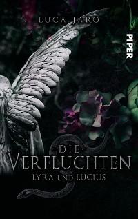 Cover Die Verfluchten. Lucius und Lyra
