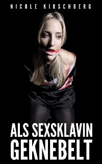 Cover Als Sexsklavin geknebelt (BDSM)