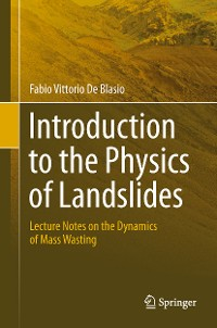 Cover Introduction to the Physics of Landslides