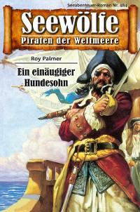 Cover Seewölfe - Piraten der Weltmeere 484