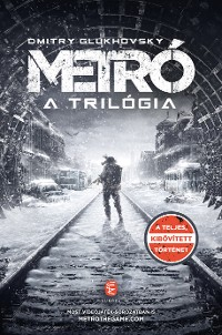 Cover Metró – A trilógia