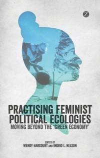 Cover Practising Feminist Political Ecologies