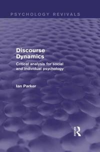 Cover Discourse Dynamics (Psychology Revivals)