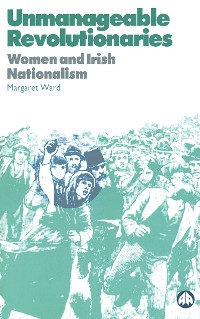 Cover Unmanageable Revolutionaries