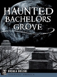 Cover Haunted Bachelors Grove