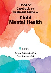 Cover DSM-IV-TR® Casebook and Treatment Guide for Child Mental Health