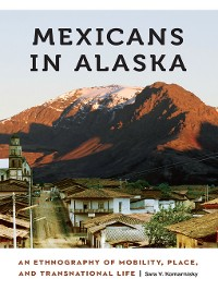 Cover Mexicans in Alaska