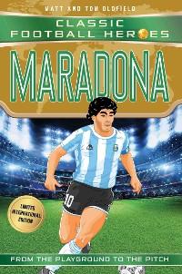 Cover Maradona (Classic Football Heroes - Limited International Edition)