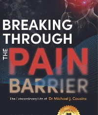 Cover Breaking Through the Pain Barrier