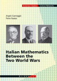 Cover Italian Mathematics Between the Two World Wars