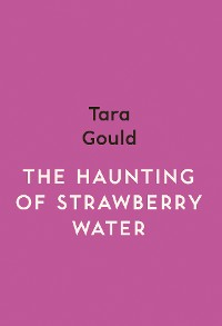 Cover The Haunting of Strawberry Water