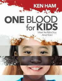 Cover One Blood for Kids