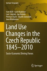 Cover Land Use Changes in the Czech Republic 1845–2010