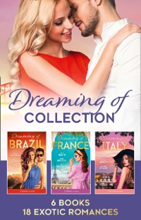Cover Dreaming Of... Collection (Mills & Boon e-Book Collections)