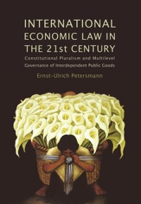 Cover International Economic Law in the 21st Century