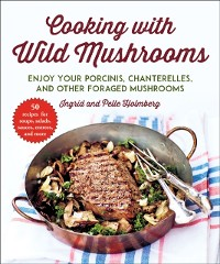 Cover Cooking with Wild Mushrooms