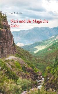 Cover Neri und die Magische Gabe