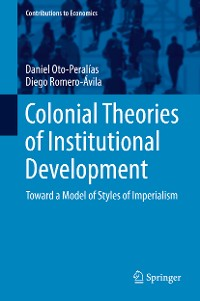 Cover Colonial Theories of Institutional Development