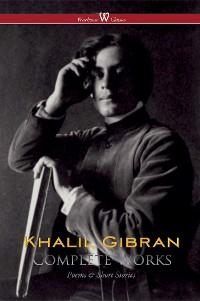 Cover Khalil Gibran: Complete Works