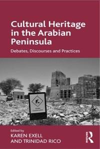 Cover Cultural Heritage in the Arabian Peninsula
