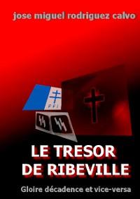 Cover LE TRÉSOR DE RIBEVILLE