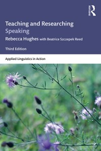 Cover Teaching and Researching Speaking