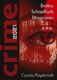 Cover Crimetime - Doktor Schnelltods Diagnosen