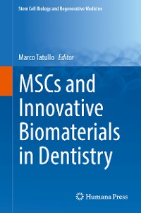 Cover MSCs and Innovative Biomaterials in Dentistry
