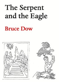 Cover The Serpent and the Eagle