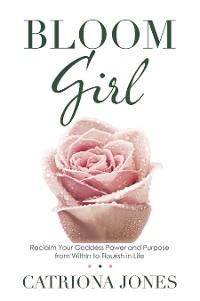 Cover Bloom Girl