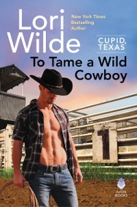 Cover To Tame a Wild Cowboy