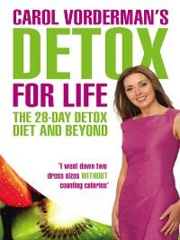 Cover Carol Vorderman's Detox for Life