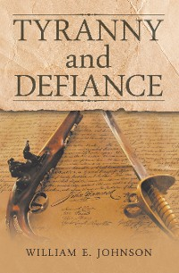Cover Tyranny and Defiance