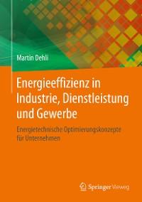 Cover Energieeffizienz in Industrie, Dienstleistung und Gewerbe